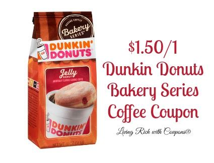 dunkin donuts coffee coupon   dunkin donut bakery series coffee living rich  coupons