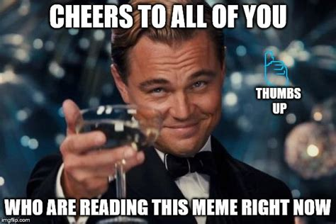 Right On Meme - leonardo dicaprio cheers meme imgflip