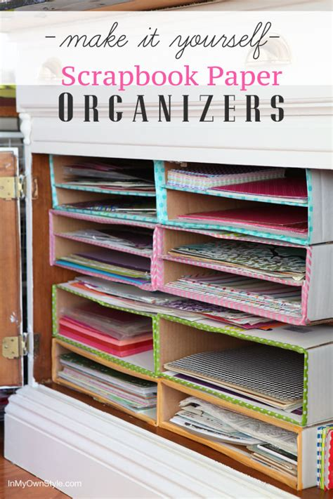 What To Make With Scrapbook Paper - diy scrapbook paper organizer in my own style