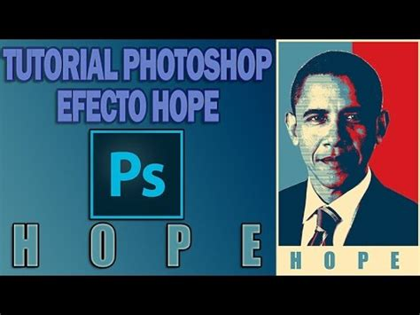 Tutorial Photoshop Obama | tutorial photoshop efecto hope obama youtube
