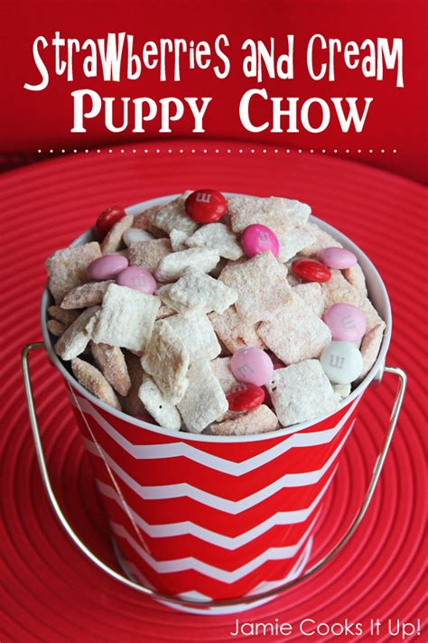 valentines puppy chow valentine s day strawberries and puppy chow
