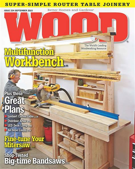 woodworking magazines wood issue 234 september 2015 woodworking plan from wood