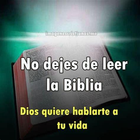 imagenes religiosas biblia no dejes de leer la biblia imagenes cristianas