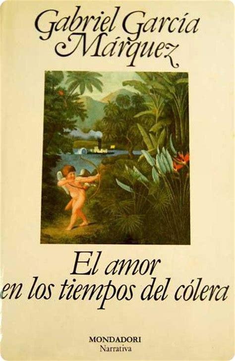 el amor en los tiempos del colera pdf libros sueltos el amor en los tiempos del c 243 lera de gabriel garc 237 a m 225 rquez