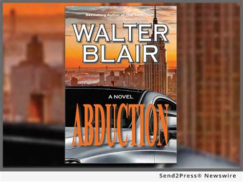 abduction a suspense novel books in new book abduction by author walter blair readers