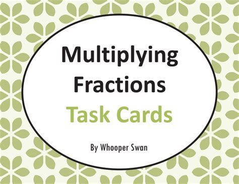 multiplying fractions using cards template fraction task cards bundle by bios444 teaching resources
