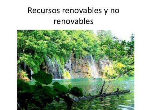 imagenes recursos naturales no renovables recursos renovables y no renovables
