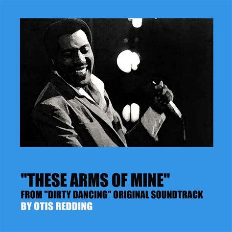 otis redding mp3 download otis redding these arms of mine mp3