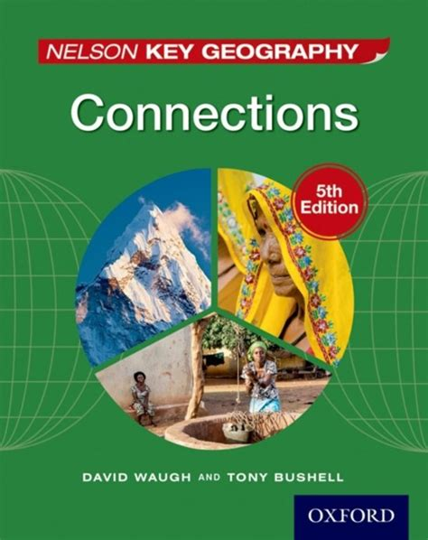 nelson key geography foundations bol com nelson key geography connections student book david waugh tony bushell 97814085231