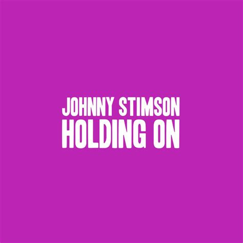 download mp3 honeymoon johnny stimson holding on a song by johnny stimson on spotify