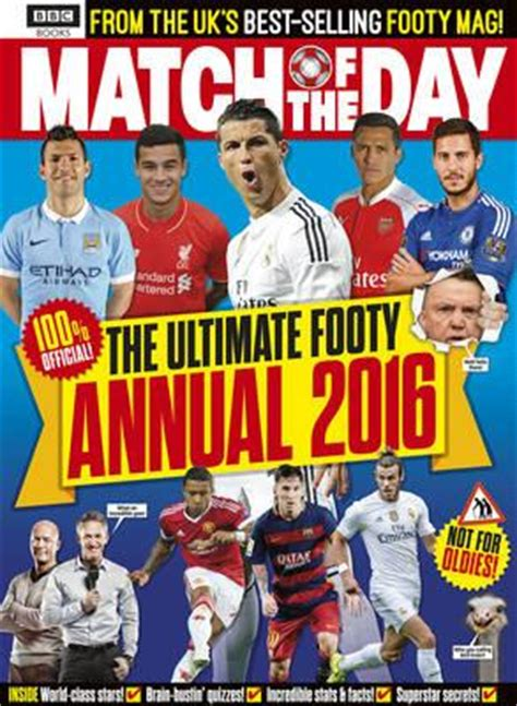 libro match annual 2016 from match of the day annual 2016 match of the day