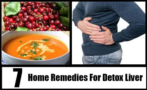 Liver Detox Home Remedy by 7 Home Remedies For Detox Liver Treatments