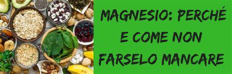magnesio supremo o cloruro di magnesio cloruro di magnesio benefici dosi e controindicazioni