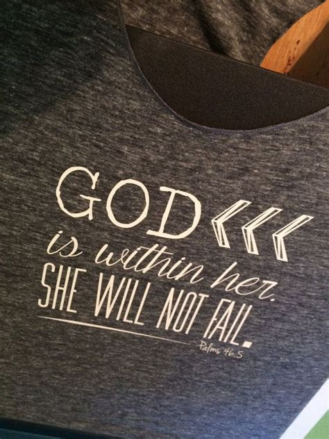 god is within her she will not fail by statelinedesigns on