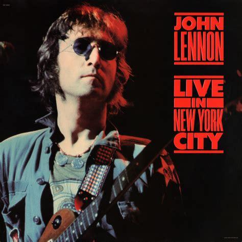 live new york live in new york city lennon mp3 buy tracklist