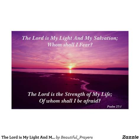 the lord is my light and salvation the lord is my light and my salvation poster zazzle