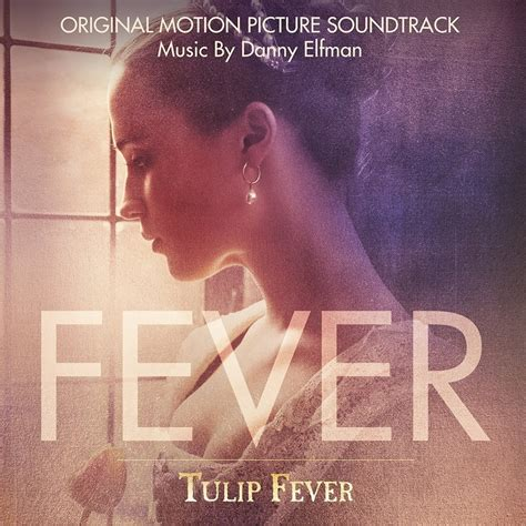 new movie releases today tulip fever 2017 tulip fever soundtrack details film music reporter