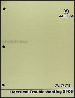 1996 acura 3 2 tl electrical troubleshooting manual 2001 2003 acura 3 2 cl electrical troubleshooting manual original
