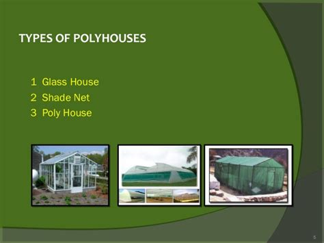 Green House Plans polyhouse technology