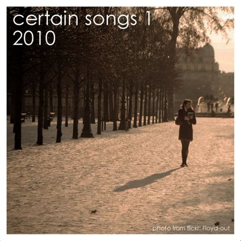 8tracks radio certain songs 1 2010 11 songs free and playlist
