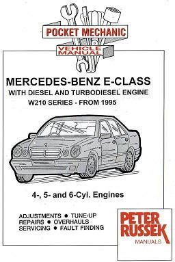small engine repair manuals free download 2000 mercedes benz c class auto manual 1995 2000 mercedes benz e class w210 series with 4 5 6 cyl diesel turbodiesel engines
