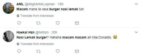 teks prosedur membuat burger mcd singapura jual burger nasi lemak rakyat malaysia pun
