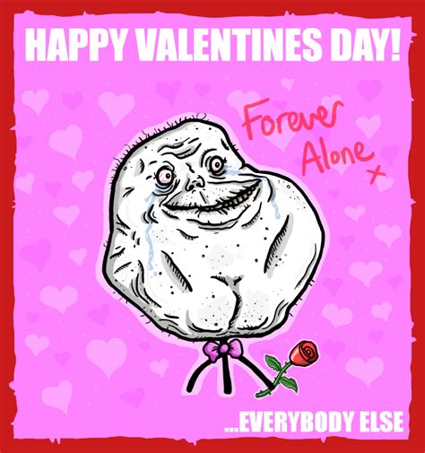 happy valentines day to me alone on valentines day quotes quotesgram