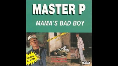 8 Ways To Identify A Mamas Boy by Master P Quot S Bad Boy Quot