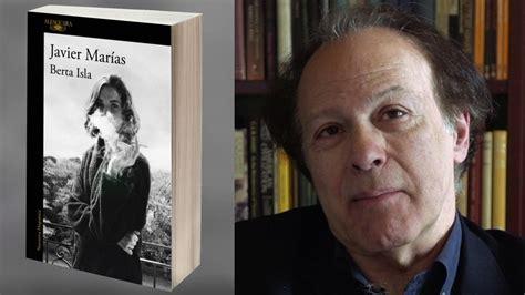 libro berta isla spanish edition berta isla la 250 ltima novela de javier mar 237 as