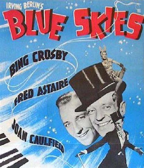 film blue skies 1946 play return to songs
