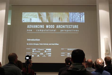 Advancing Wood Architecture advancing wood architecture 187 robotic woodcraft