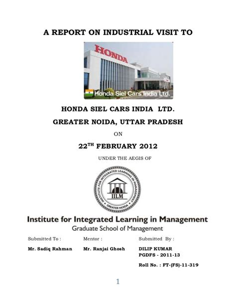 Industrial Visit Report Format For Mba by A Report On Industrial Visit To Honda Motors Dilip