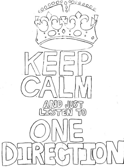 coloring pages of keep calm keep calm just listen to one direction haha works