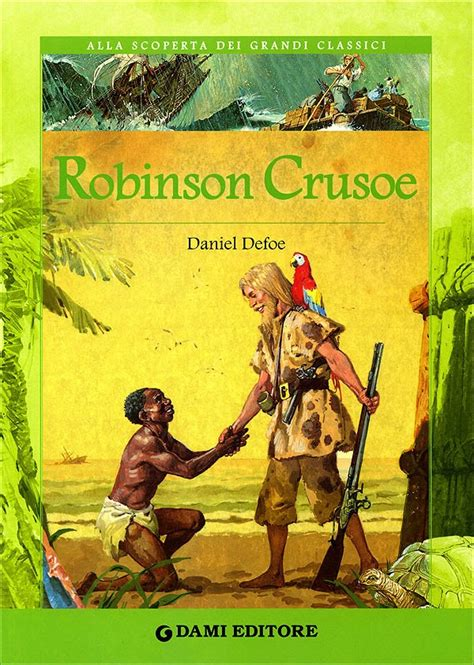 libro ta chuan the great kiwi s angels robinson crusoe by daniel defoe
