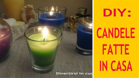 candele fatte in casa diy candele fatte in casa