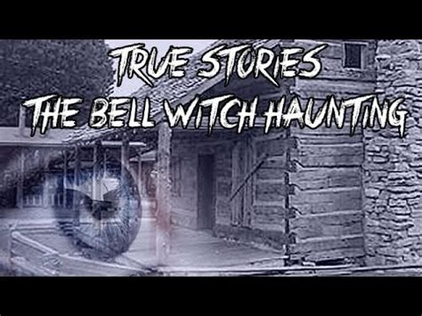 Haunting Of A Witch true stories the bell witch haunting