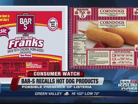 bar s recall bar s recalls dogs corn dogs for listeria kgun9