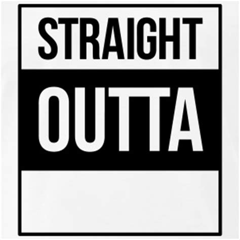 Straight Outta Compton T Shirts Spreadshirt Outta Compton Photoshop Template