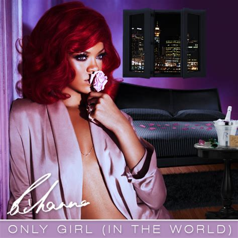 only girl in the world rihanna featuring drake rihanna only girl in the world made for sin cover