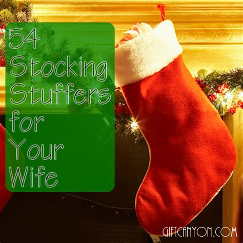 good stocking stuffers for wife 54 amazing stocking stuffers for your wife gift canyon