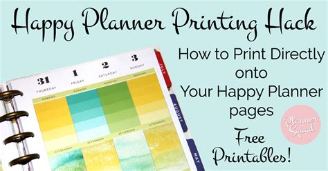 Happy Planner Printing Hack How To Print Directly Onto Your Happy Planner Pages Tutorial Happy Planner Template