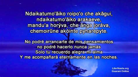 poemas cortos de indijenas ch 233 nte rohayh 250 ta ne ẽpoty poes 237 a en guaran 237 youtube