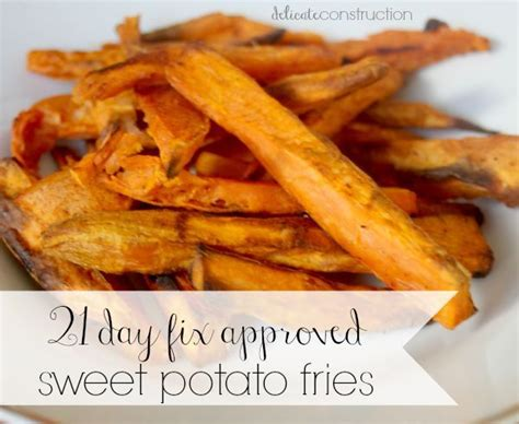 Detox Sweet Potato Fries by 25 Best Ideas About 21day Fix Results On 21