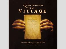 The Village by M. Night Shyamalan. | Favorite Movies ... M Night Shyamalan The Village