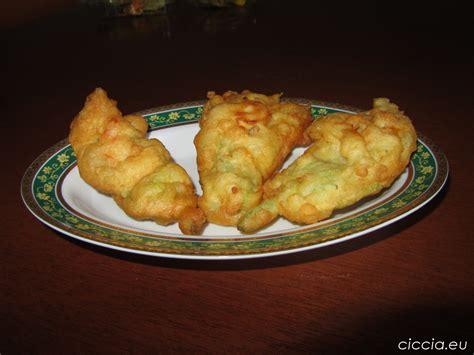 frittelle di fiore di zucca ricette di cucina frittelle di fiori di zucca o pizzelle