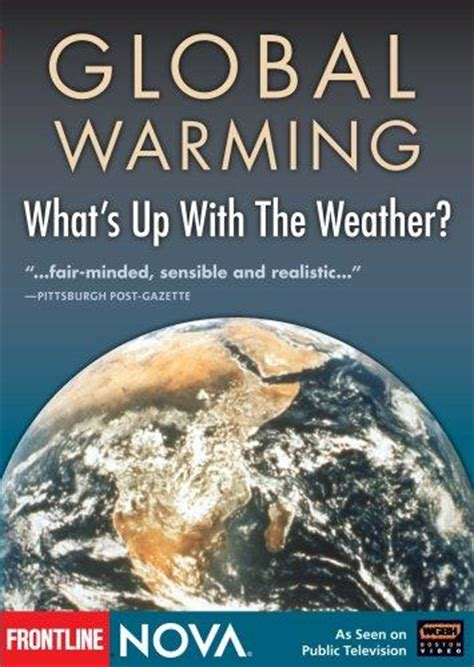 film warming up global warming whats up with the weather dvd