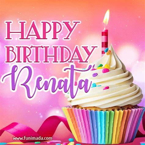 happy birthday renata lovely animated gif   funimadacom