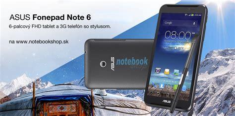 Hp Asus Fonepad Note 6 asus fonepad note 6 synetics