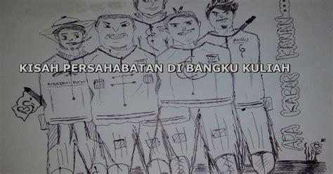 Sejuta Kisah Menuju Bangku Kuliah buku kisah persahabatan di bangku kuliah penulis asep