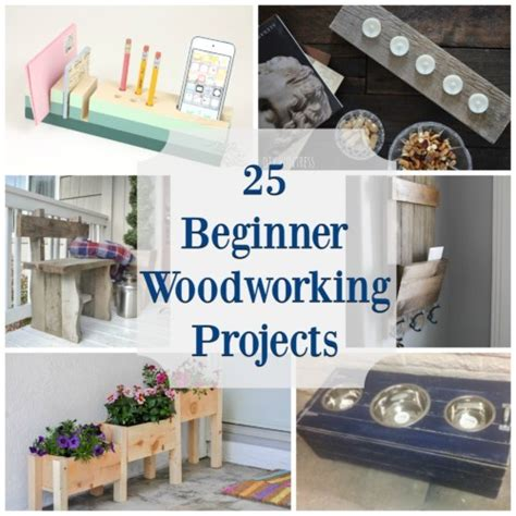 25 Beginner Woodworking Projects The Created Home